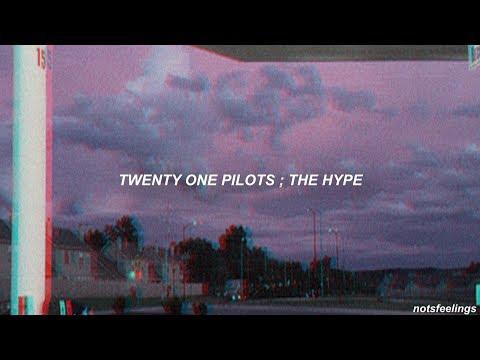 Twenty One Pilots ; The Hype (sub. Español/inglés)