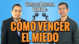 3 Técnicas para Vencer el Miedo a Hablar en Público - Curso de Oratoria VIDEO 1 #94
