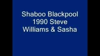 Sasha & Steve Williams @ Shaboo Blackpool