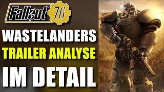 Fallout 76 Wastelanders Trailer Analyse im Detail   Neue Waffen & Kreaturen   Fallout 76