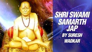 Shri Swami Samarth Jap (108 Times) by Suresh Wadkar