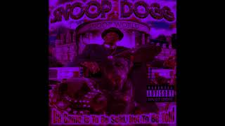 Snoop Dogg - Niggas Pay For Pussy (Chopped & Screwed)