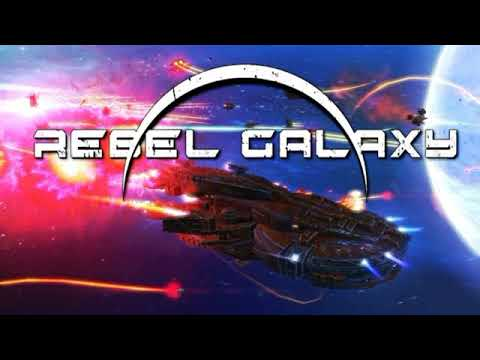 Rebel Galaxy OST - Galaxia Rebelde