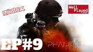 Phantom Forces (Roblox) Ep9