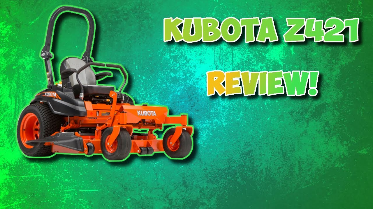 My Frustrating Experience With the Kubota Z421 Mower Review