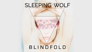 Sleeping Wolf - BlindFold Lyric Video (Official)