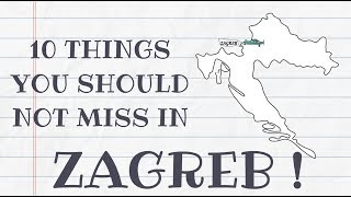 TOP 10 THINGS TO DO IN ZAGREB, CROATIA || BEST TRAVEL GUIDE