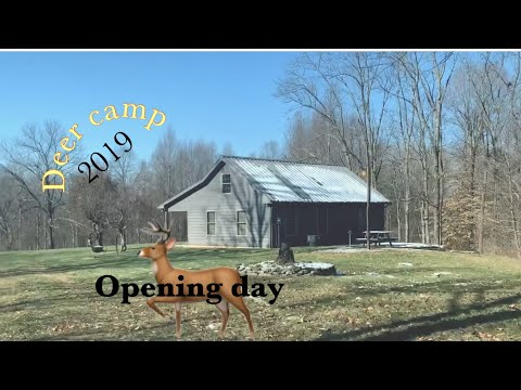Opening Day!! Deer Camp 2019