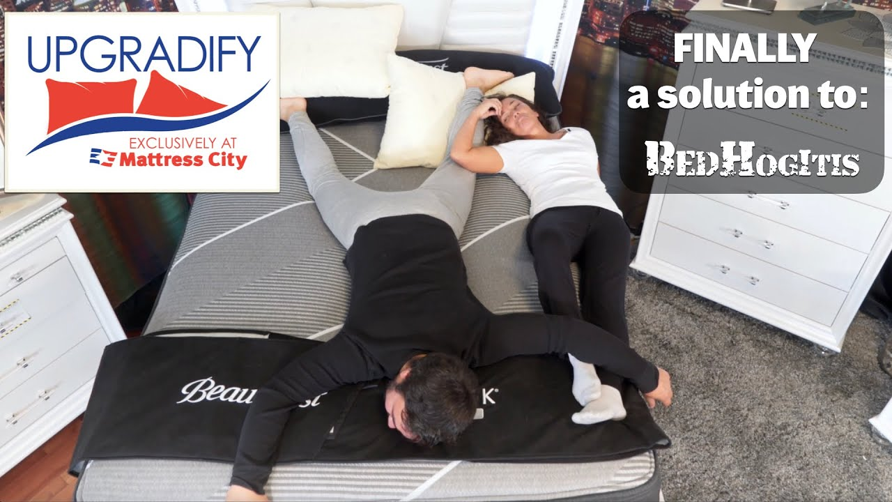 UPGRADIFY!  Finally a solution to BedHogitis.