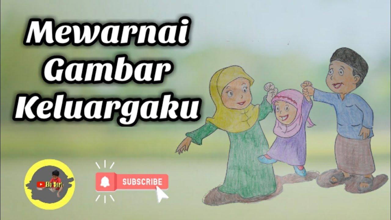 Mewarnai Gambar Keluargaku Keharmonisan Bapak Ibu Anak Mudah Dan Sederhana Untuk Anak Belajar