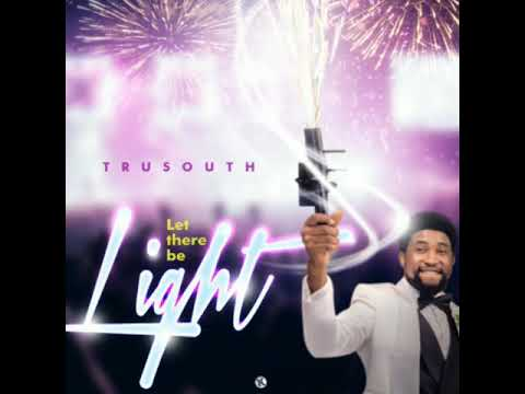 Download Tru South - Let There be Light (Prod by @spiritualbeatz)
