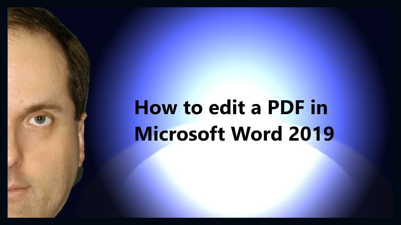 how to edit a pdf in microsoft word 2019 youtube