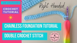 Crochet: Chainless Foundation Tutorial using UK Double Crochet Stitch - Right Handed  - Wendy Poole