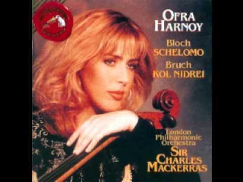 Ofra Harnoy - Bloch - Schelomo