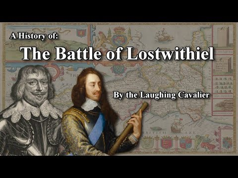A History Of: The Battle Of Lostwithiel (1644)