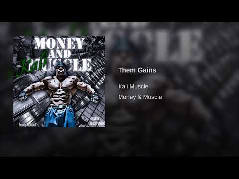 Kali Muscle - Them Gains