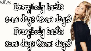 Everybody Hurts - Avril Lavigne Lyrics [HD]