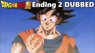 Dragon Ball Super - Ending 2 (FUNimation Dubbed)
