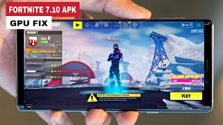 FORTNITE UPDATE v7.10 APK Android GPU Not Compatible Fixed - Fortnite Season 7 APK Android