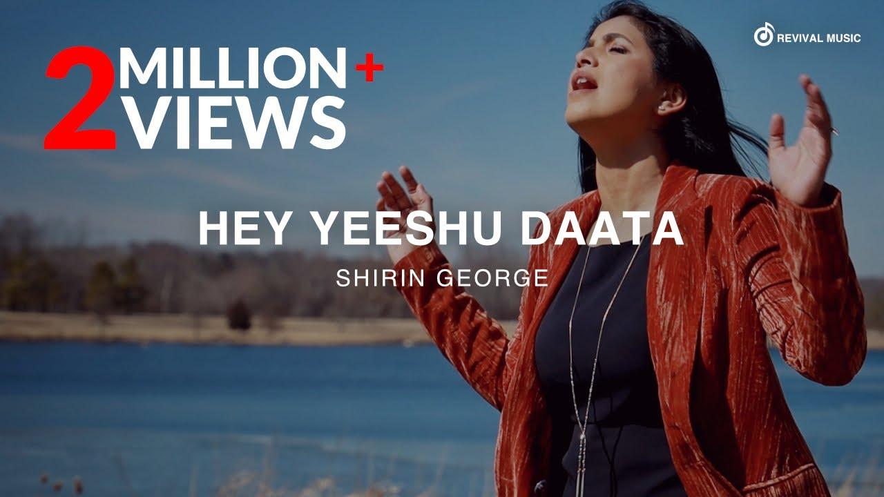 Hey Yeeshu Daata (Yeshuve Nadha/ Muttolum Alla) - Shirin George & Wilson George | Revival Music