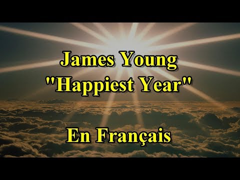 James Young - Happiest Year [Traduction En Français]