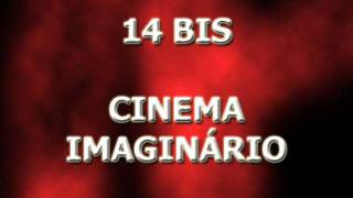 Watch 14 Bis Cinema Imaginrio video