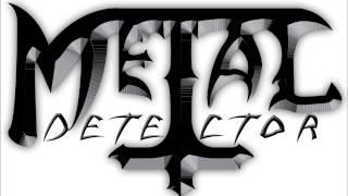 Metal Detector - Go Away (Live)
