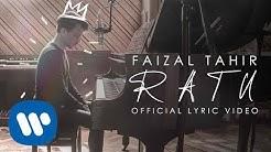 Ratu - Faizal Tahir (Official Lyric)