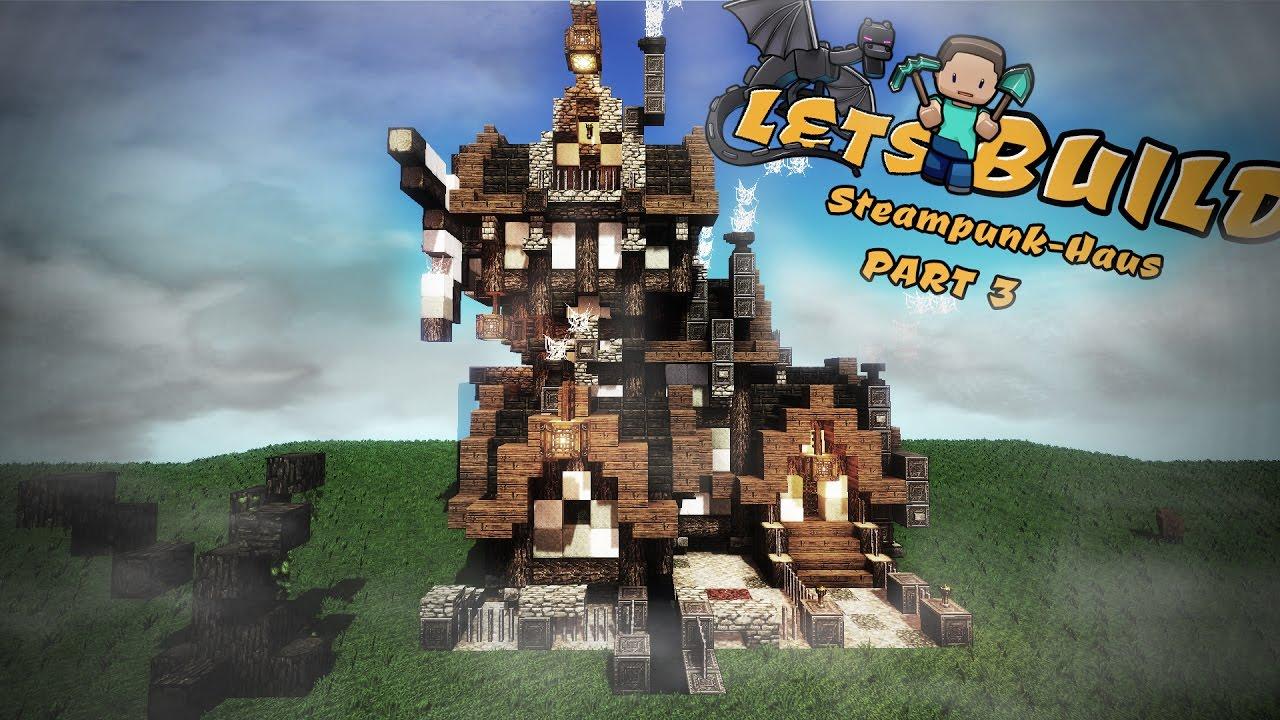 Steampunk Haus Bauen Minecraft Tutorial Part YouTube - Minecraft hauser bauen youtube