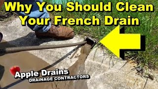 Why You Should Clean Your French Drain, DIY So Important