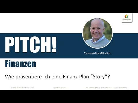 Wie erstelle ich die Finanz Plan Story für einen Business Case und Pitch ? Thomas Wittig