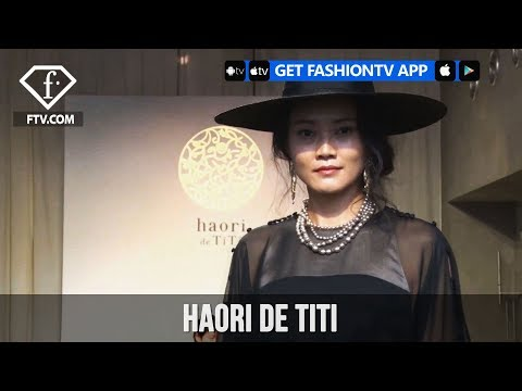 Tokyo Fashion Week Spring/Summer 2018 - haori de titi   FashionTV