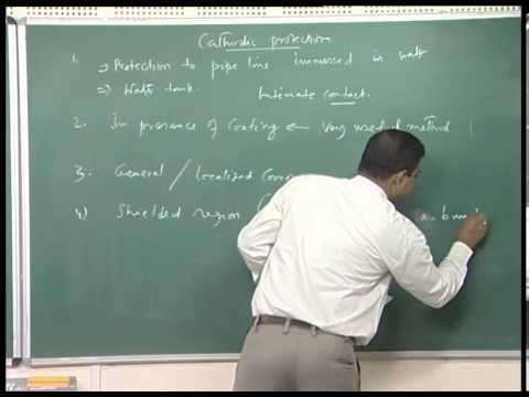 Mod-01 Lec-20 Different corrosion protection mechanisms, electrochemical ways