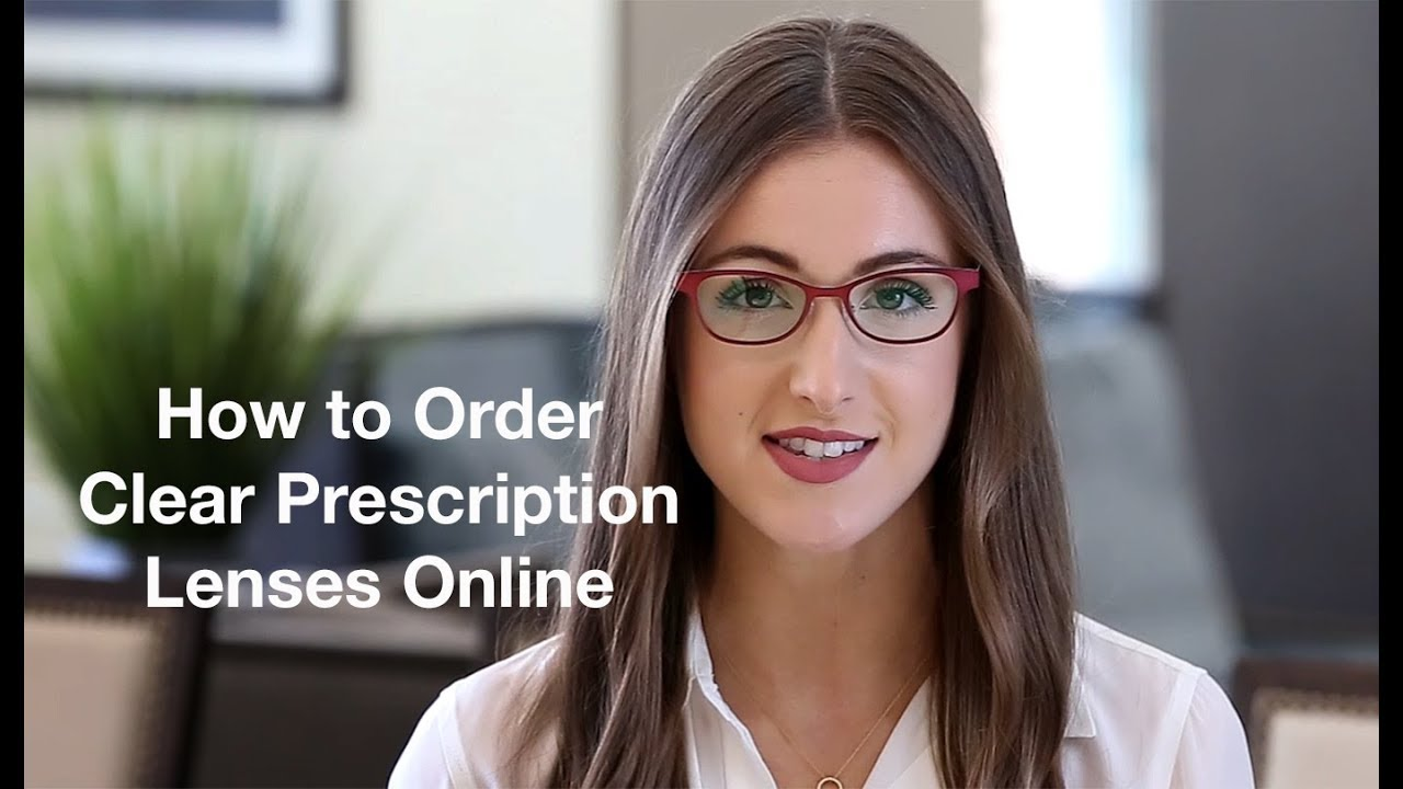 4b99afb10db How to Order Clear Prescription Lenses Online - YouTube