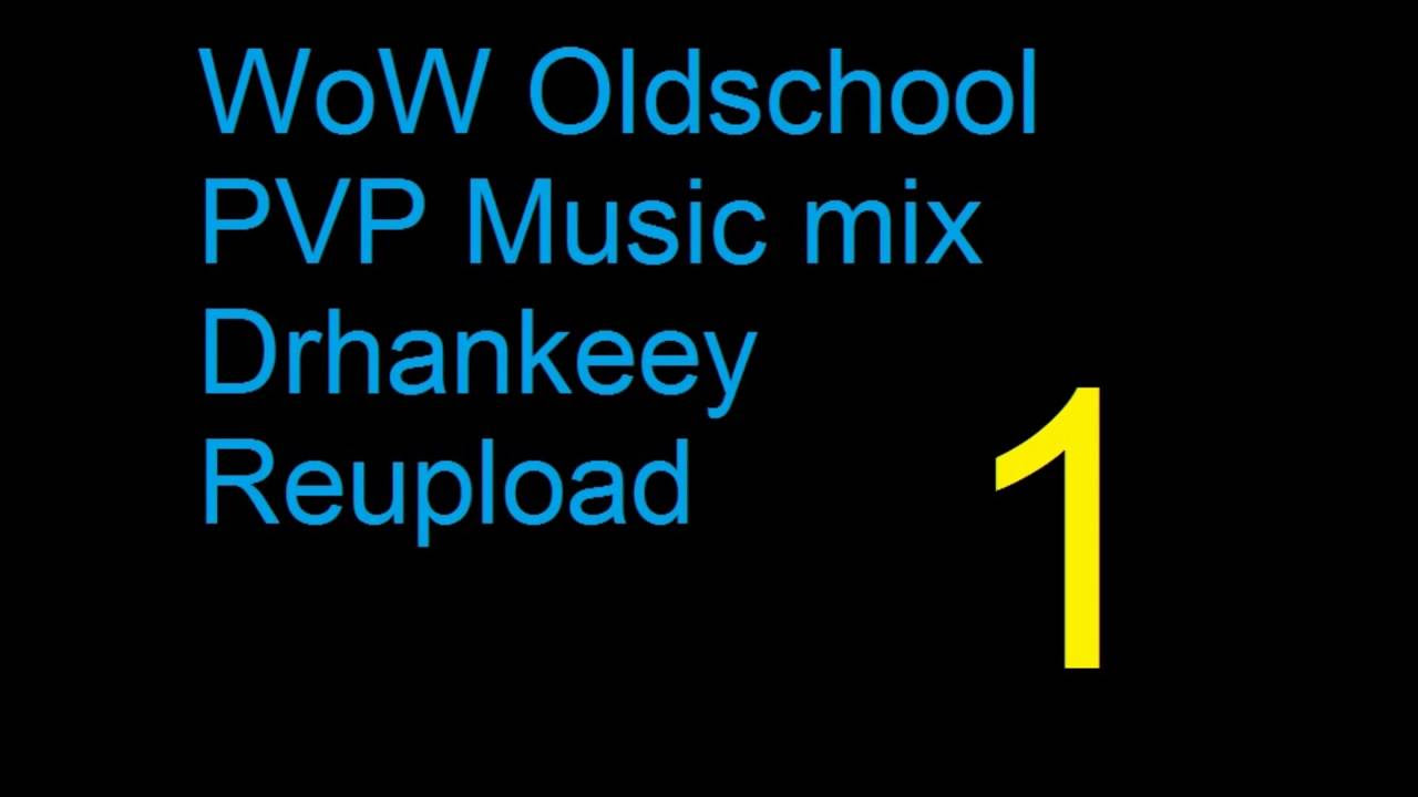 WoW   Oldschool PVP Music Vol  4