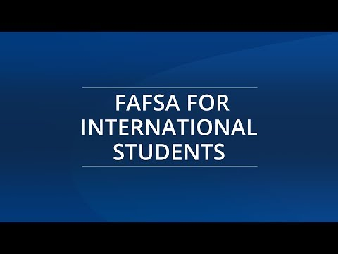 Can International Students File FAFSA?