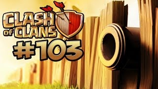 CLASH OF CLANS #103 - MAUERN PUSHEN ★ Let's Play Clash of Clans