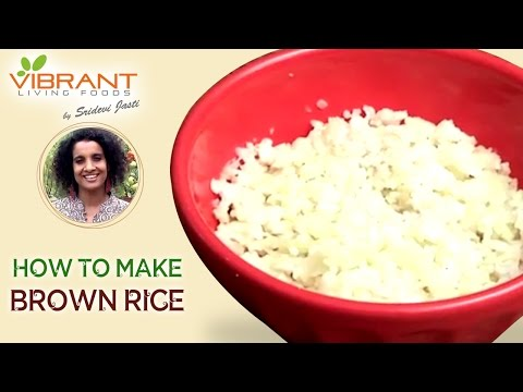 Healthy Weight Loss Brown Rice Recipe using Cauliflower | Sridevi Jasti | Vibrant Living