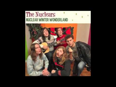 "The Nuclears - ""Nuclear Winter Wonderland"" single"