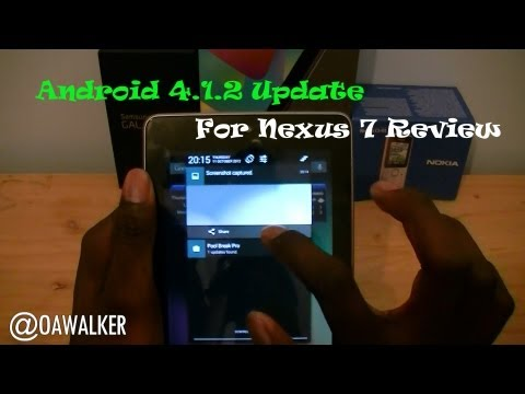 Android 4.1.2 Update For Nexus 7 Review