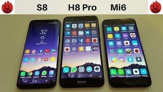 Samsung S8 vs Honor 8 Pro vs Xiaomi Mi6   Which is faster?