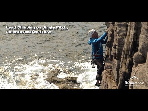Rock Climbing Lead Climbing on Single Pitch, an Intro and Overview