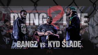 HEAVIITV HEADSHOTZ   BANGZ VS KYD SLADE   DYING2LIVELIVING2DIE