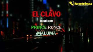 Karaoke | El Clavo - Prince Royce Feat. Maluma