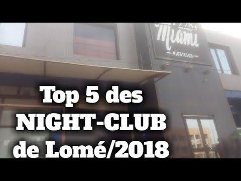 TOP 5 DES NIGHT-CLUBS LES PLUS CHAUDS ET CLASS DE LOME/2018