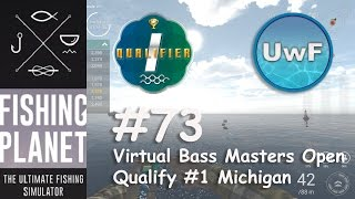 Fishing Planet - #73 | Virtual Bass Masters Open Qualify #1 Michigan | 0.53 Patch | German