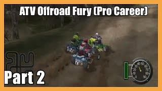 (Some Epic Racing Here!) ATV Offroad Fury Pro Career Part #2