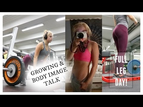 FULL LEG DAY // BODY IMAGE TALK