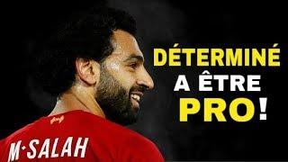 VIDEO: REPORTAGE Mohamed Salah : déterminé à être pro ! Documentaire football