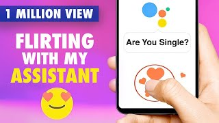 Flirting with My Assistant (Funny Replies by Google Assistant) | Baklol Bunny